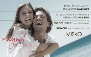 Our Promotions this August